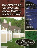 The full line of Illusions Vinyl fence styles availabkle in all heights and your choice of the Illusions Classic colors, Grand illusions Color Spectrum colors or Grand Illusions or the Grand Illusions WoodBond wood grain vinyl fence.