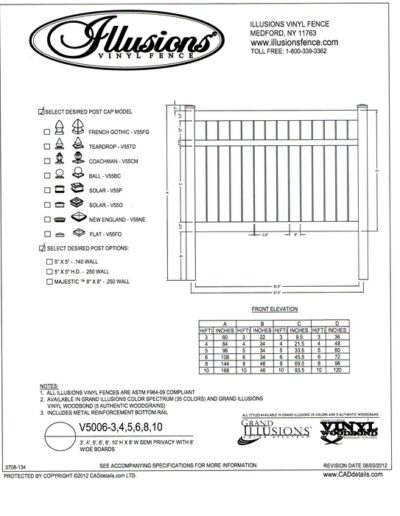 V5006 by Illusions Vinyl Fence offers 6 inch boards with 1/2 inch spacing and a mid rail of 2x3.5 inches. Available in all heights and finishes.
